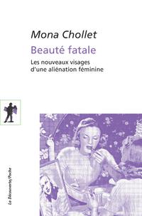 Beauté fatale | CHOLLET, Mona