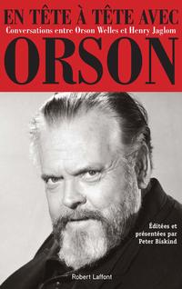 En tête à tête avec Orson | JAGLOM, Henry