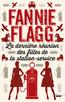 La dernière réunion des filles de la station service | FLAGG, Fannie