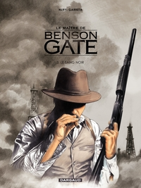 Le Maître de Benson Gate - tome 3 - Benson Gate (3) | Garreta,