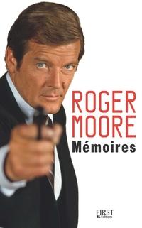 Mémoires de Roger Moore | MOORE, Roger
