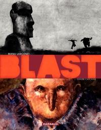 Blast (édition spéciale numérique) - Tome 1 - Grasse Carcasse (1) | Manu Larcenet,