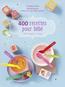 400 recettes pour bébé | BACH, Caroline
