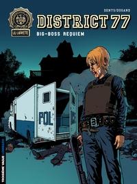 District 77 - Tome 3 - Big-Boss Requiem
