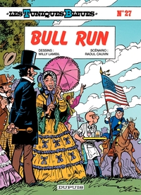 Les Tuniques Bleues - Tome 27 - BULL RUN