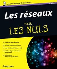 Les Réseaux Pour les Nuls | LOWE, Doug