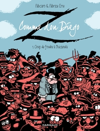 Z comme Don Diego  - Tome 1...