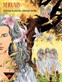 Déesse blanche, déesse noire - Tome 2