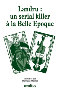 Landru : un serial killer à la Belle Epoque | COLLECTIF,