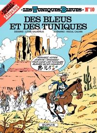 Les Tuniques Bleues - Tome 10 - DES BLEUS ET DES TUNIQUES
