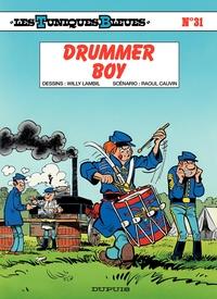 Les Tuniques Bleues - Tome 31 - DRUMMER BOY
