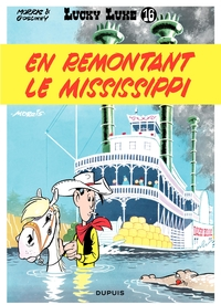 Lucky Luke - Tome 16 - EN REMONTANT LE MISSISSIPPI