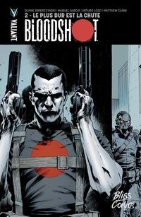 Bloodshot - Tome 2 - Le Plu...