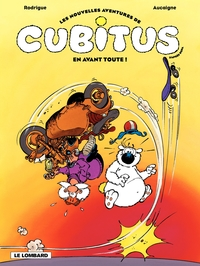 Cubitus (Nouv.Aventures) - Tome 1 - En avant toute !