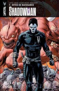Shadowman - Tome 1 - Rites ...