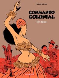 Commando Colonial – tome 3 - Fort Thélème | Brüno,