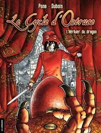 Le Cycle d'Ostruce - Tome 1 - L'Héritier du Dragon