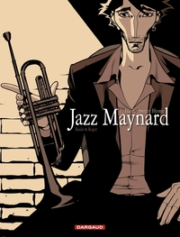 Jazz Maynard - Tome 1 - Home Sweet Home | Roger,