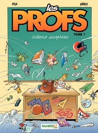 Les Profs - Tome 1 - interro surprise | Pica,