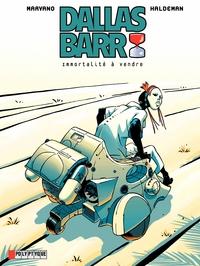 Dallas Barr- Tome 1 - Immortalité à vendre | Marvano,
