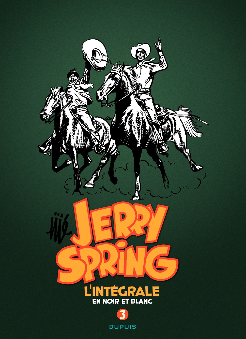 Jerry Spring - L'Intégrale Tome 3 |