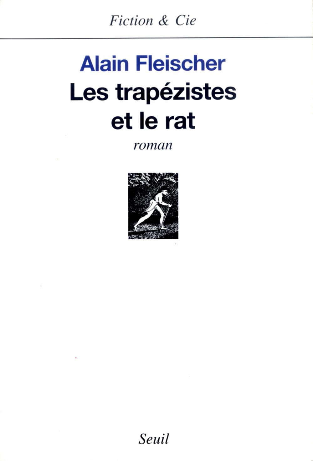 Les Trapézistes et le Rat