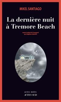 La dernière nuit à Tremore Beach | Santiago, Mikel