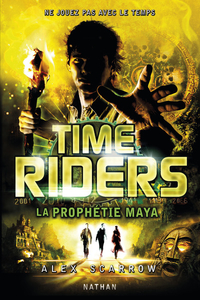 Time Riders - Tome 8 |