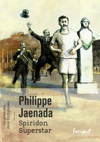 Spiridon Superstar. les premiers Jeux Olympiques