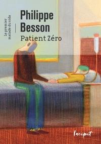 Patient zéro. Le premier malade du sida
