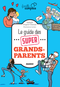 Le guide des super grands-p...