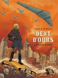 Dent d'ours - Tome 4 - Amer...