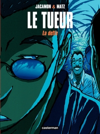 Le Tueur (Tome 3) - La dette
