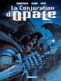 La Conjuration d'Opale - tome 2 - La Loge