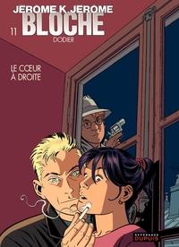Jérôme K. Jérôme Bloche – tome 11 - LE COEUR A DROITE