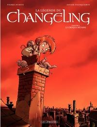 La Légende du Changeling - tome 2 - Le croque-mitaine