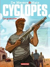 Cyclopes (Tome 4)  - Le Gue...
