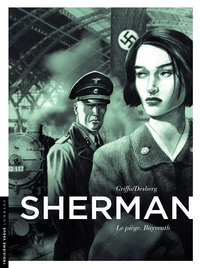Sherman - Tome 4 - Le piège. Bayreuth | Griffo,