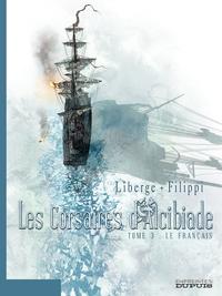Les Corsaires d'Alcibiade - Tome 3 - Le Français