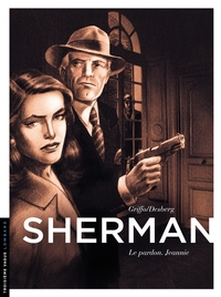 Sherman - Tome 6 - Le pardon. Jeannie