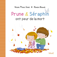 Prune et Séraphin ont peur ...