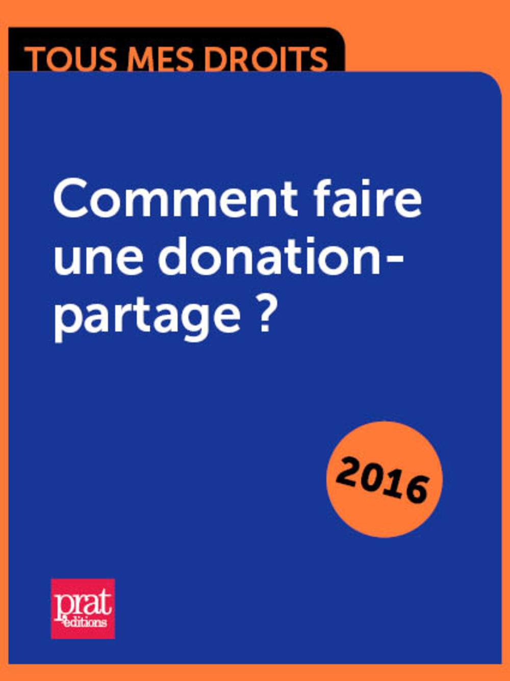 Comment faire une donation-partage ?