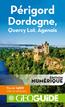 GEOguide Périgord Dordogne, Quercy Lot, Agenais | Collectif Gallimard Loisirs,
