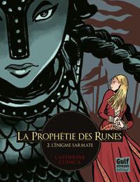 L'Enigme sarmate, tome 2 - La Prophétie des runes