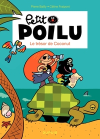 Petit Poilu – tome 9 - Le trésor de Coconut