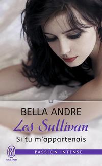 Les Sullivan (Tome 5) - Si tu m'appartenais
