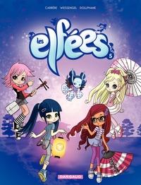 Les Elfées - Tome 5 - Les Elfées (5)