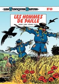 Les Tuniques Bleues - Tome 40 - LES HOMMES DE PAILLE