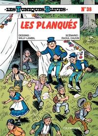 Les Tuniques Bleues - Tome 38 - LES PLANQUES | Lambil,