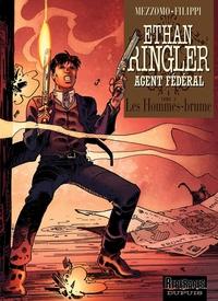 Ethan Ringler, Agent Fédéral -  tome 2 - Les Hommes-brume